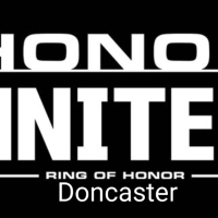 Ring Of Honor - Honor Re-United - Doncaster - Results