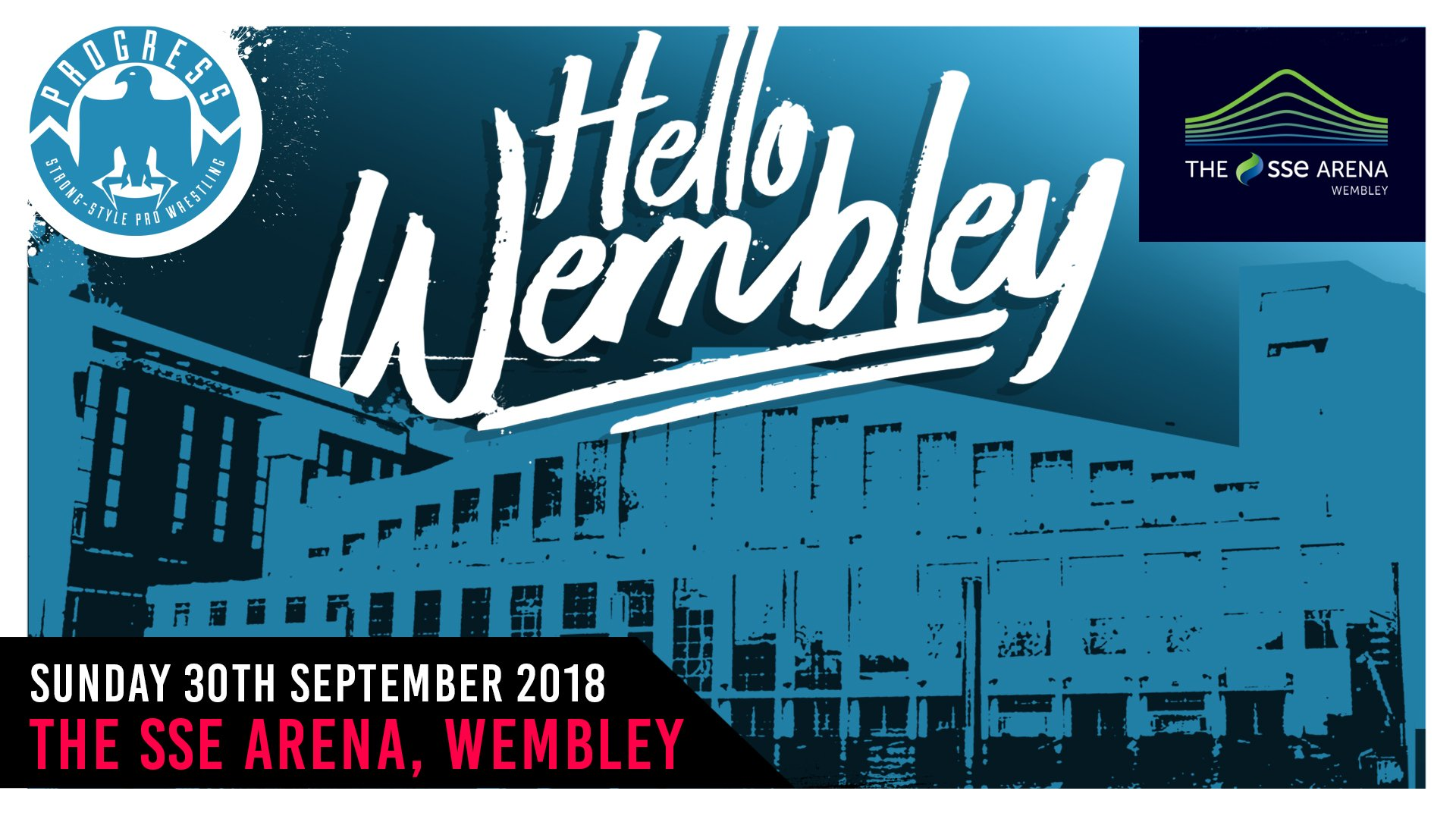 PROGRESS WRESTLING – Hello Wembley – Info