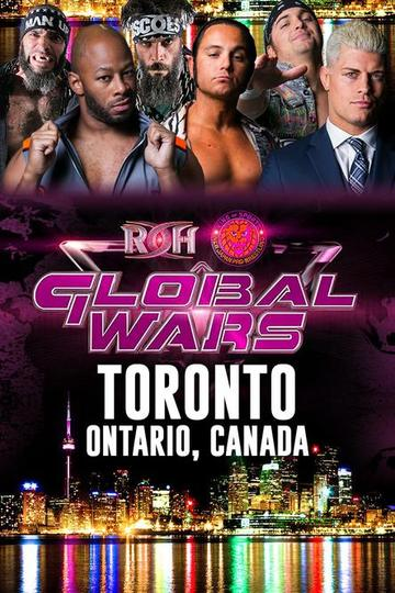 Ring Of Honor – Global Wars – Toronto – November 11th, 2018