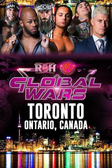 Ring Of Honor – Global Wars – Toronto – November 11th, 2018