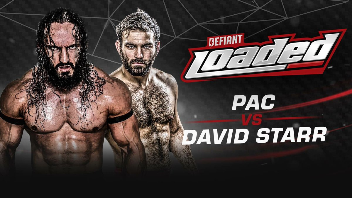 Watch: Defiant LOADED – PAC vs David Starr Episode 6