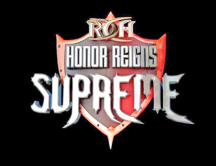 Ring Of Honor – Honor Reigns Supreme – Live Results
