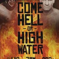 Come Hell Or High Water - Results