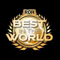 Ring of Honor - Best in the World - Lineup and Preview