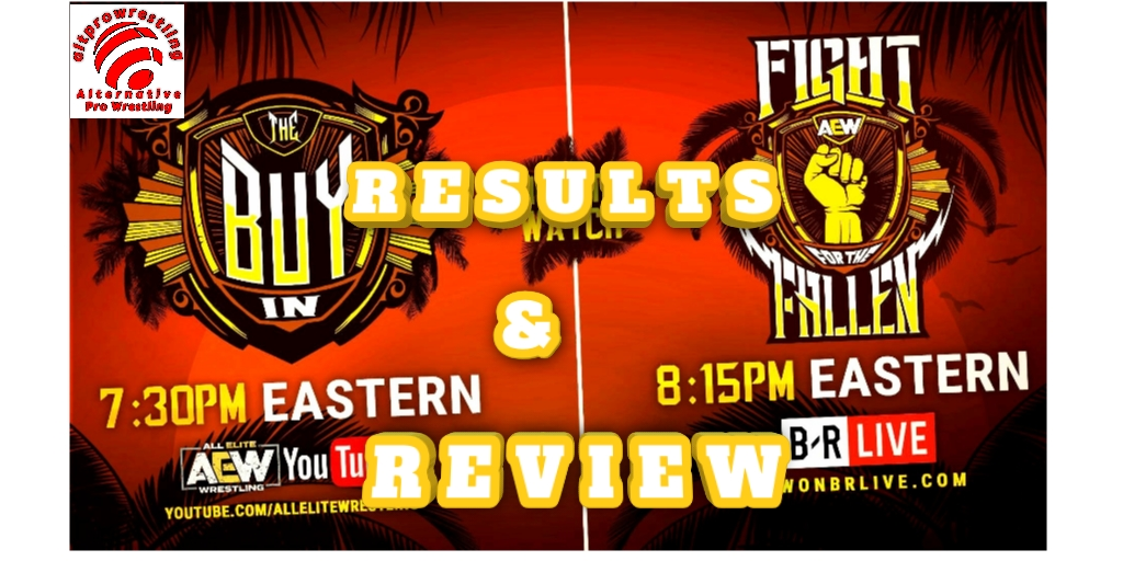 All Elite Wresting – Fight For The Fallen & BUY-IN – Results and Review