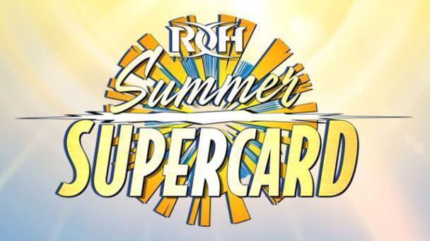 Ring of Honor – Summer Supercard – Results and Review