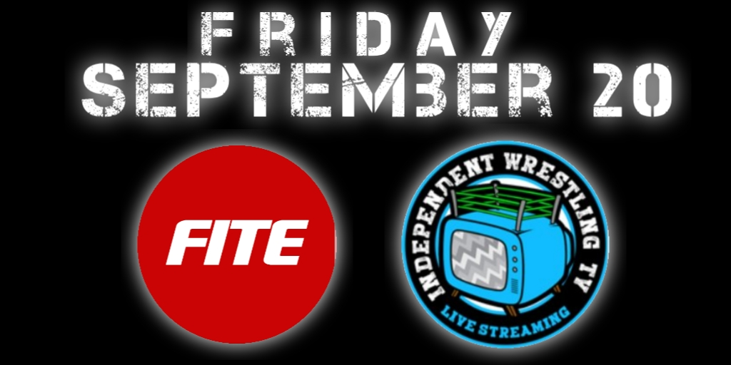 What's on this Weekend – Friday, September 20th – Fite TV & IWTV