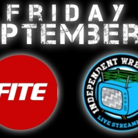 What's on this Weekend - Friday, September 20th - Fite TV & IWTV