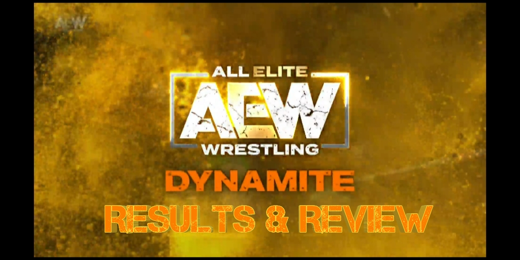 AEW:Dynamite – Episode 5 – Full Results and Review