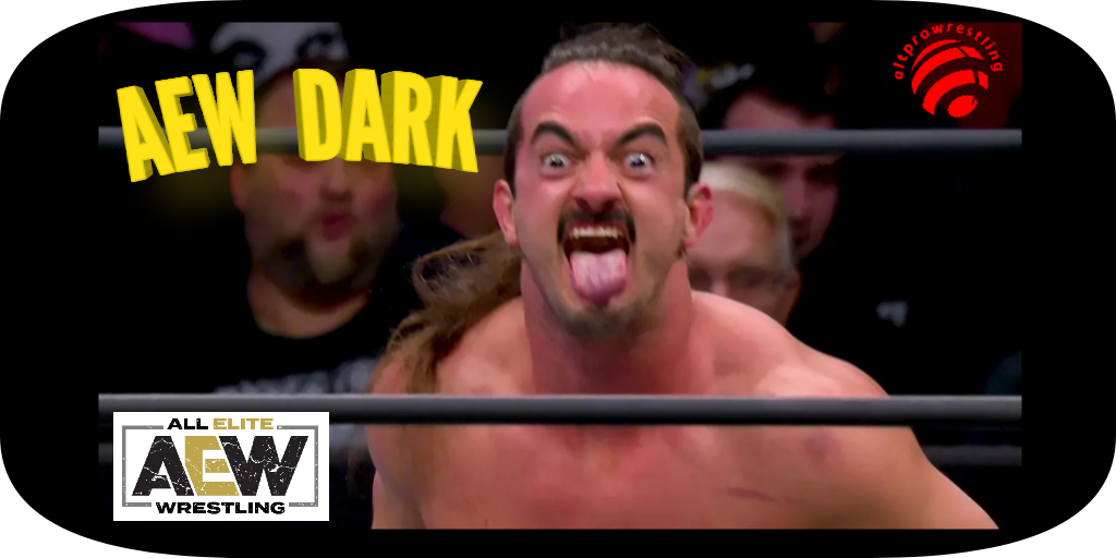 AEW: DARK – Episode 10 – Results and Review
