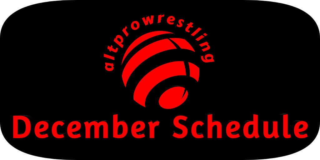 December Schedule for Alt Pro Wrestling – Reviews and PPVs